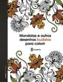 Livro - Mandalas e outros desenhos budistas para colorir