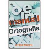 Livro - Manual Da Nova Ortografia - Cpad