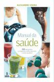 Livro - Manual da saúde - 150 perguntas e respostas sobre exercício e vida saudável