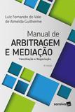 Livro - Manual de arbitragem e mediação - 4ª edição de 2018 - Conciliação e negociação