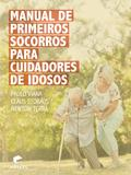 Livro - Manual de primeiros socorros para cuidadores de idosos