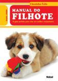 Livro - Manual do filhote : Cãozinho feliz