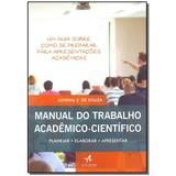 Livro - Manual Do Trabalho Academico-Cientifico - Alta books