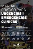 Livro Manual Prático Para Urgências E Emergências Clínicas - Sanar
