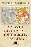 Livro - Mapas da geografia e cartografia temática