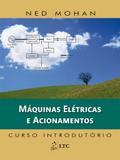 Livro - Máquinas Elétricas e Acionamentos - Curso Introdutório