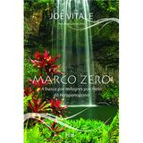 Livro - Marco zero - A busca por milagres por meio do Ho'oponopono
