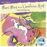 Livro - Mari Miró e o cavaleiro azul