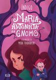 Livro - Maria Antonieta e o gnomo