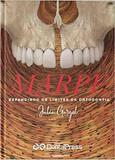 Livro Marpe: Expandindo Os Limites Da Ortodontia - Dental press