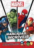 Livro - Máscaras incríveis Marvel