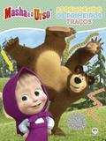 Livro - Masha e o Urso - Aprendendo os primeiros traços