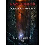 Livro - Maze Runner: correr ou morrer