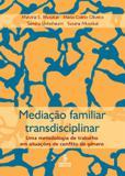 Livro - Mediação familiar transdisciplinar