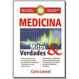 Livro - Medicina Mitos E Verdades 8Ed/13 - Cip comunicacao