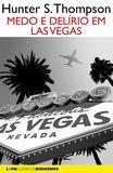 Livro - Medo e delírio em Las Vegas - uma jornada selvagem ao coração do Sonho Americano
