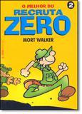 Livro - Melhor do Recruta Zero, O - Vol 2 - Lpm editores
