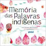 Livro - Memoria Das Palavras Indigenas - Gle - global