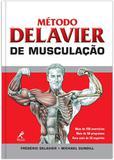 Livro - Método Delavier de musculação