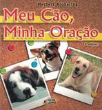 Livro - Meu cão, minha oração - Idl - ideias e letras