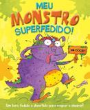 Livro - Meu monstro superfedido!