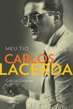 Livro - Meu tio Carlos Lacerda