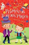 Livro - Meus Primeiros Truques de Mágica