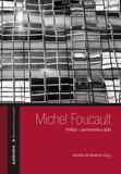 Livro - Michel Foucault: política – pensamento e ação