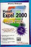 Livro - Microsoft Excel 2000 P/leigos Passo A Passo A Passo - Cim - ciencia moderna