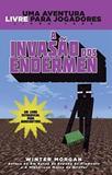 Livro - Minecraft III : A invasão dos Endermen : Uma aventura livre para jogadores