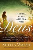 Livro - Minha alma anseia por Deus