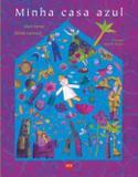 Livro - Minha Casa Azul - 2ed - Smp - edicoes sm - paradidatic