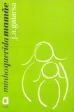 Livro - Minha querida mamãe