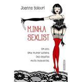 Livro - Minha sexlist - Um ano, uma mulher solteira, dez desafios muito indecentes