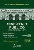 Livro - Ministério Público do Trabalho-Ação Civil Pública, Ação Anulatória, Ação de Cumprimento