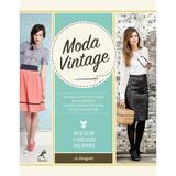 Livro - Moda vintage - Manual prático para selecionar e confeccionar roupas no estilo retrô