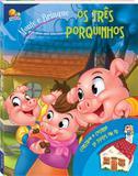 Livro - Monte e brinque: os três porquinhos