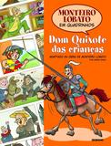 Livro - Monteiro Lobato em Quadrinhos - Dom Quixote das crianças