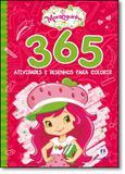 Livro - Moranguinho: 365 Atividade e Desenhos Para Colorir - Editora