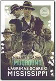 Livro - Mudbound - Lagrimas Sobre Mississippi - Arqueiro - sp