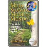 Livro - Mude Sua Vida, Mude Seu Mundo - Com Cd - Irh press do brasil editora