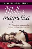 Livro - Mulher magnética