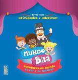 Livro - Mundo Bita: Aventuras no Mundo da Cor e da Música! - Atividades Com Adesivos - Coq - coquetel (ediouro)