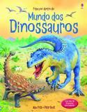 Livro - Mundo dos dinossauros : Fique por dentro