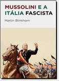 Livro - Mussolini e a Itália fascista