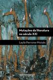 Livro - Mutações da literatura no século XXI