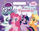 Livro - My Little Pony - Amigas de Equestria