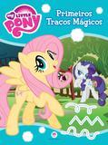 Livro - My Little Pony - Primeiros traços mágicos