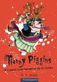 Livro - Nanny Piggins 03 - Nanny Piggins E O Plano Surpreendente Do Sr. Green
