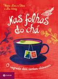 Livro - Nas folhas do chá - O segredo das cartas chinesas
